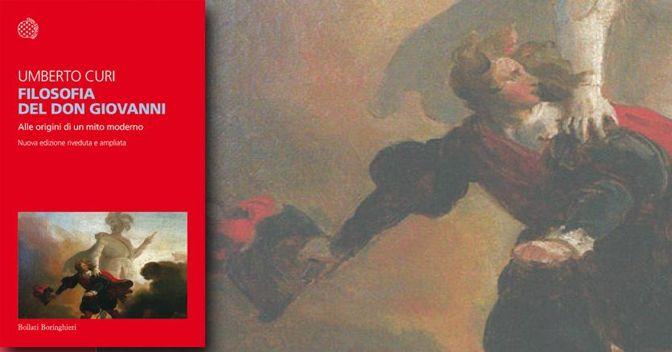 «Filosofia del Don Giovanni», di Umberto Curi
