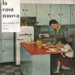 La copertina della rivista «la casa nuova» dell'agosto-settembre 1954 che pubblicizza la cucina moderna