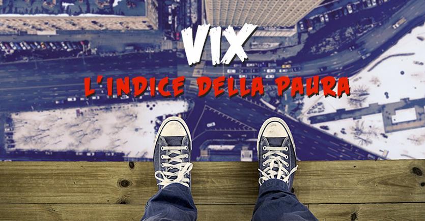credit Foto : https://trading-blog.assistenzabrokers.it/indice-vix/