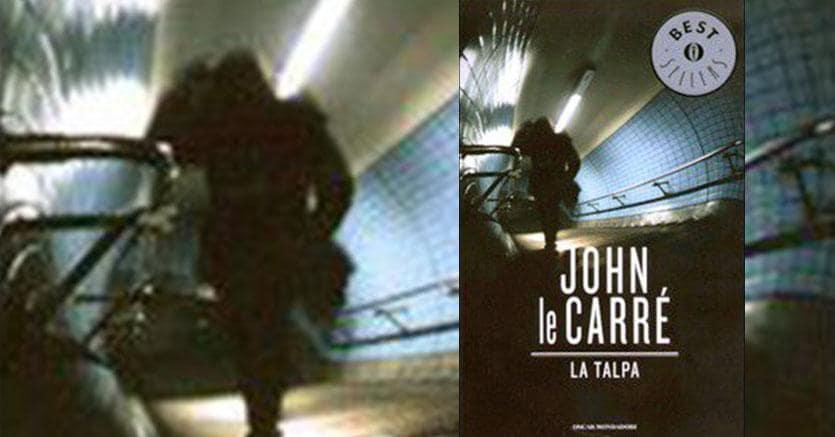b7df63f77e 3/9 Letture del fine settimana/John Le Carré, La Talpa, Mondadori