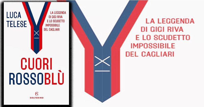 """""""Cuori rossoblu"""", la storia indimenticabile del trionfo del Cagliari di Riva e Scopigno"""