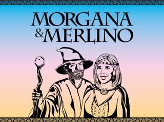 24 MATTINO - MORGANA E MERLINO