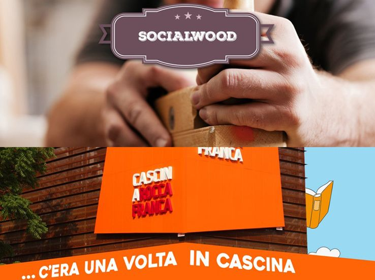 SocialWood - C'era una volta in cascina